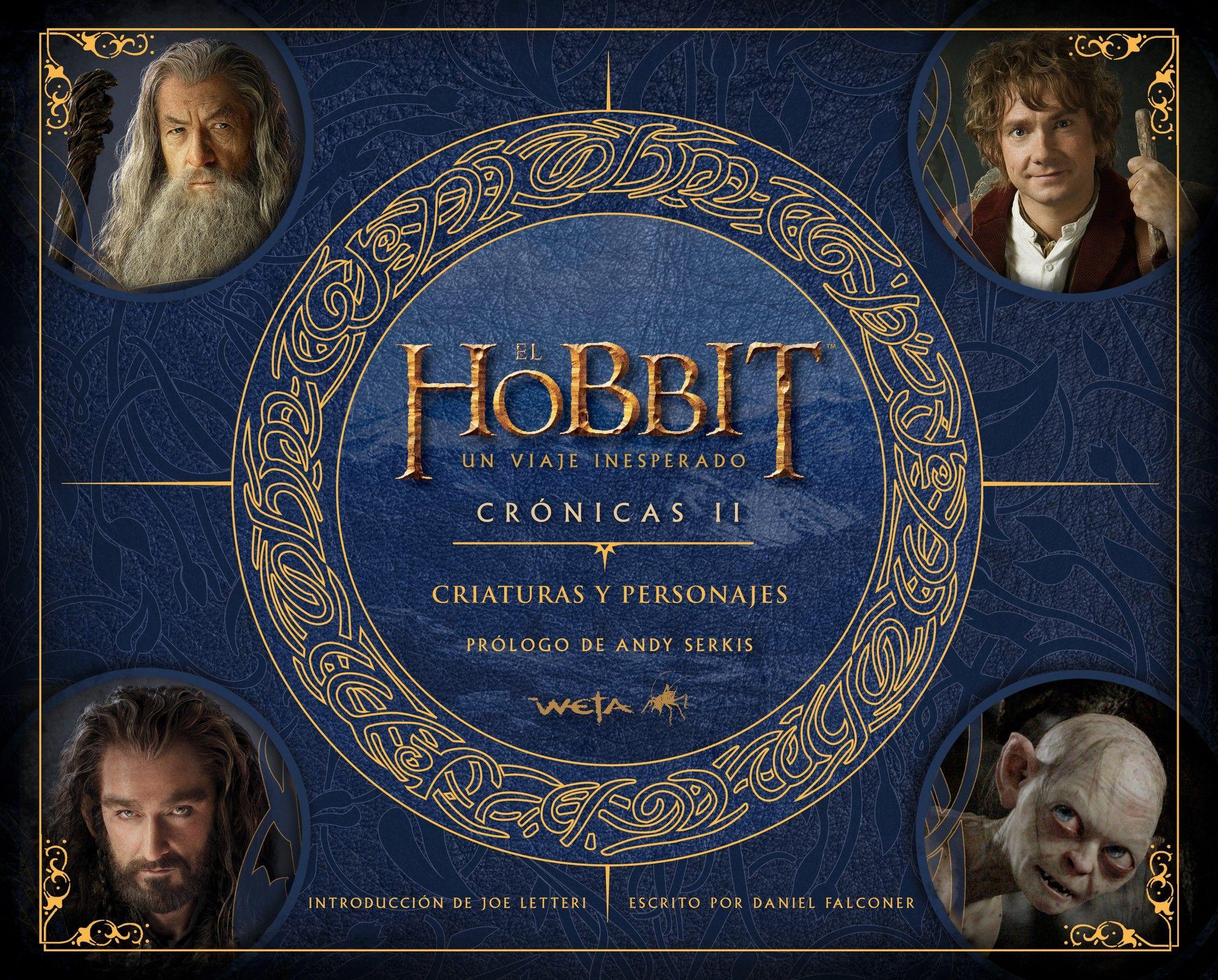 El Hobbit. Un Viaje Inesperado. Crónicas. Criaturas Y Personajes (Biblioteca J. R. R. Tolkien)