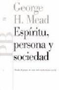 Espíritu, persona y sociedad: Desde el punto de vista del conductismo social (Básica)