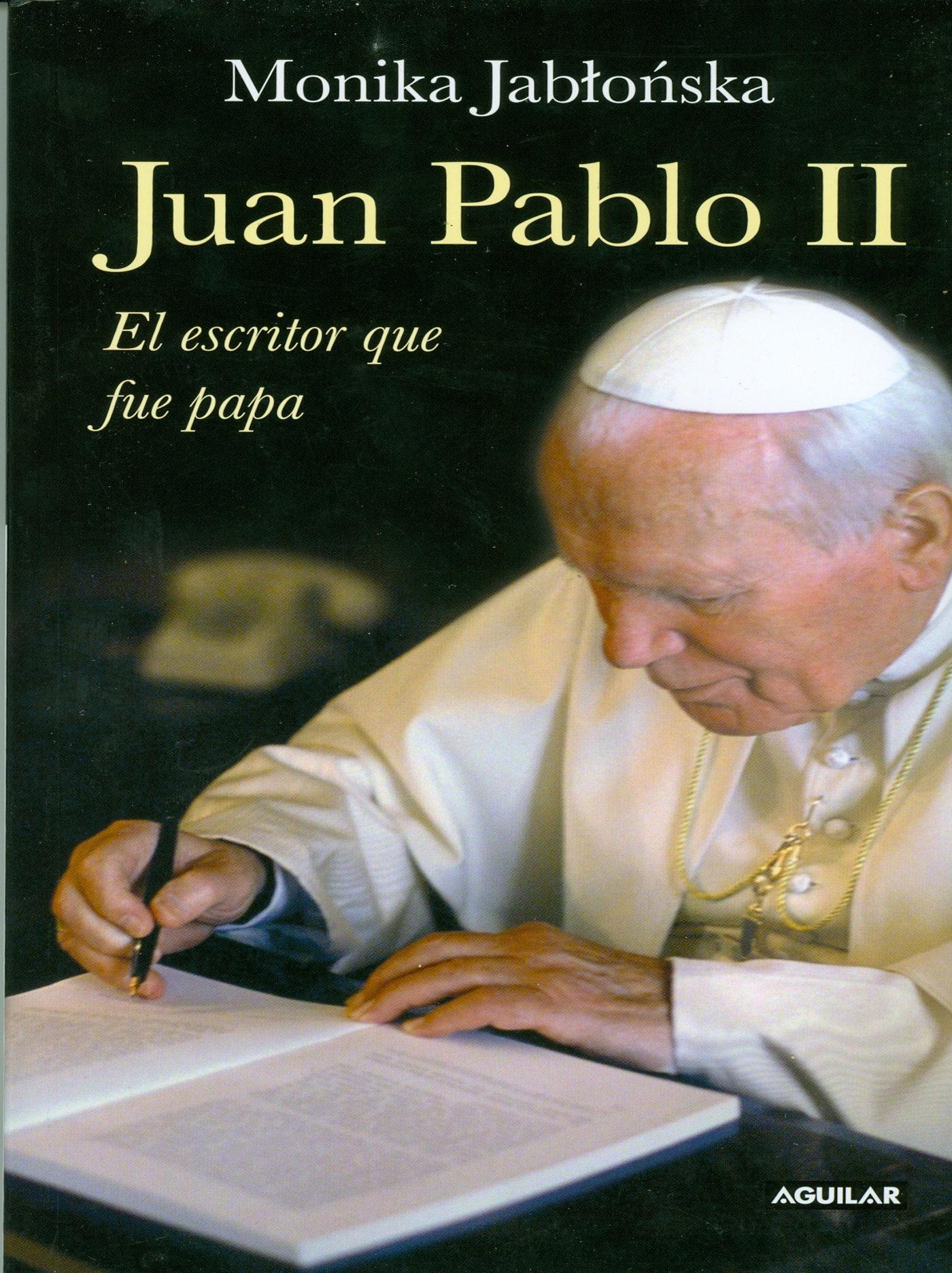 JUAN PABLO II. EL ESCRITOR QUE FUE PAPA (EBOOK)