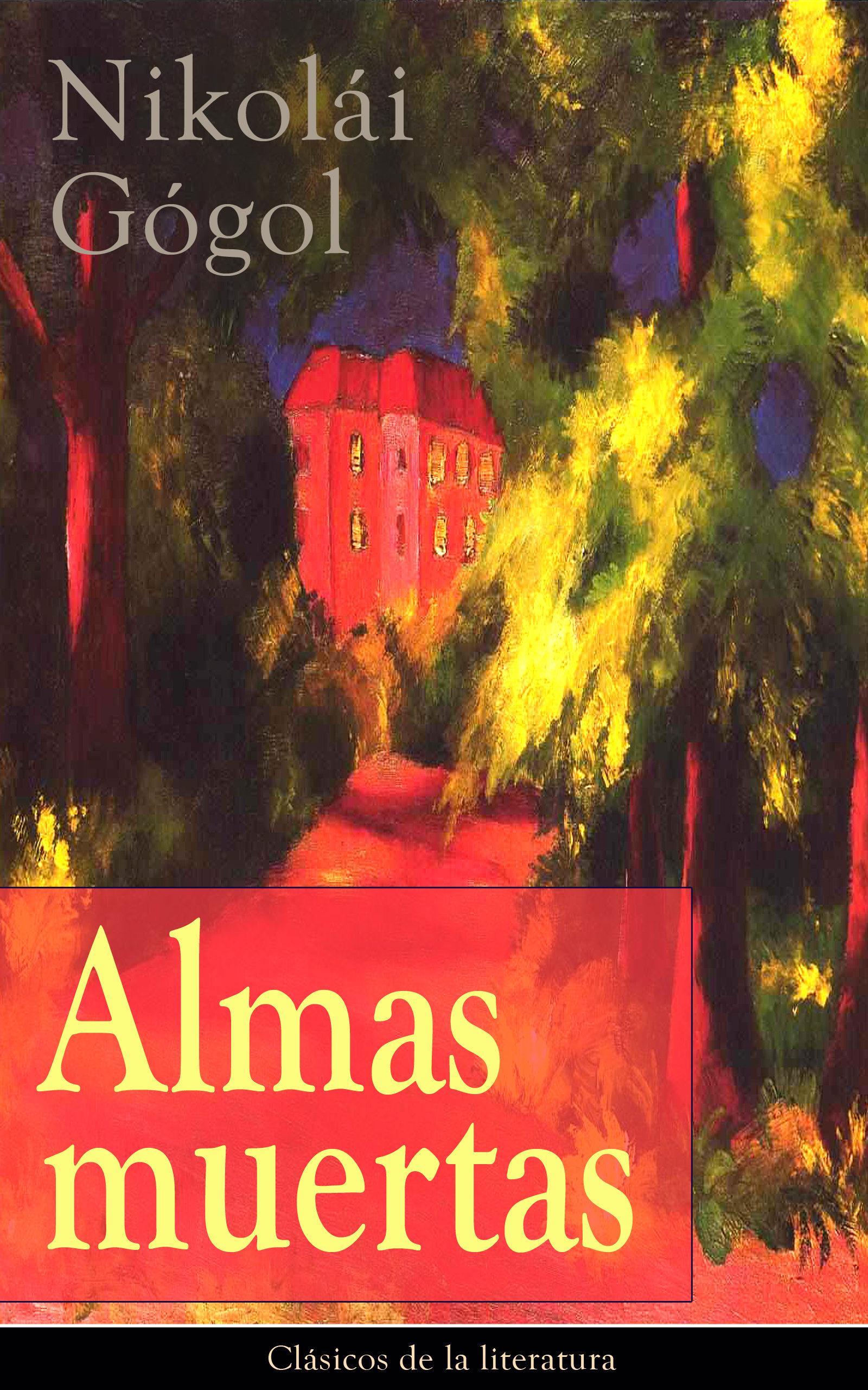 Almas muertas: Clásicos de la literatura