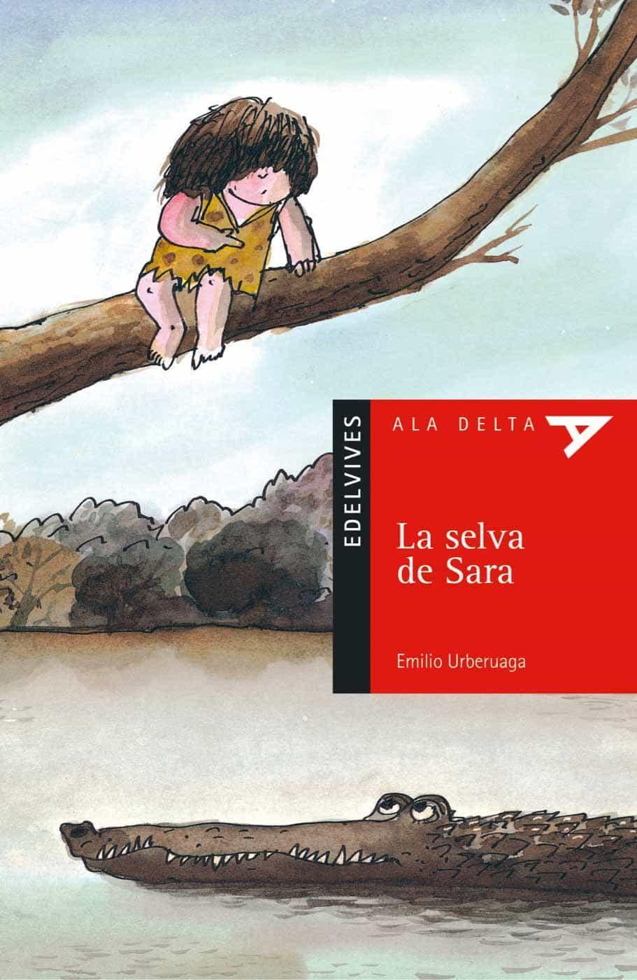 La selva de Sara (Ala Delta (Serie Roja))