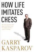 How Life Imitates Chess por Garry Kasparov epub