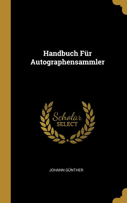Libro PDF Gratis Handbuch Für Autographensammler