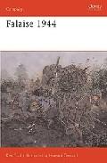 Falaise 1944: Death Of An Army por Ken Ford epub