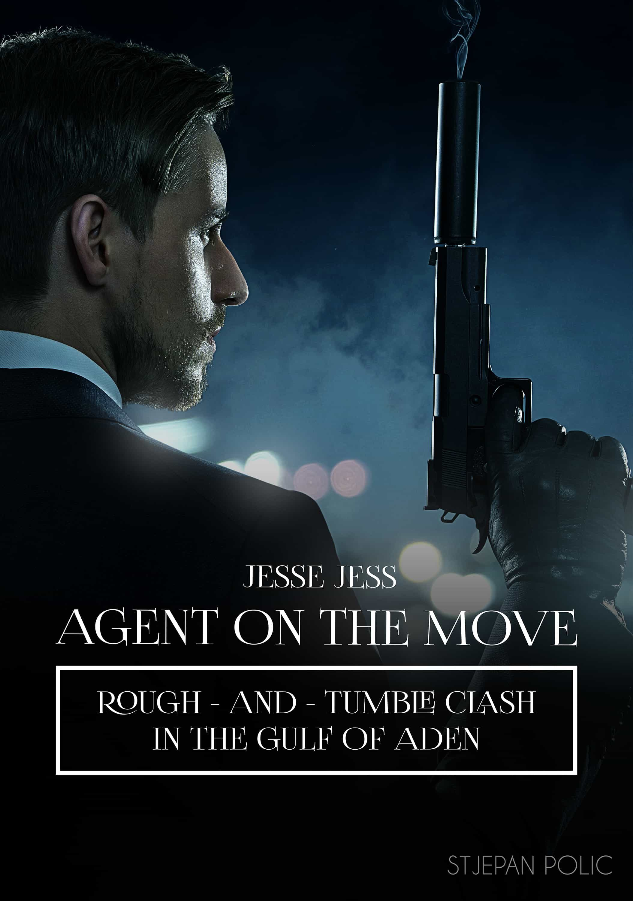 Jesse Jess - Agent On The Move - Rough And Tumble Clash   por Stjepan Polic epub