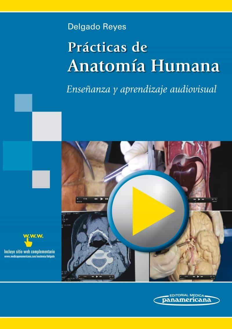 PRACTICAS DE ANATOMIA HUMANA: ENSEÑANZA Y APRENDIZAJE AUDIOVISUAL ...