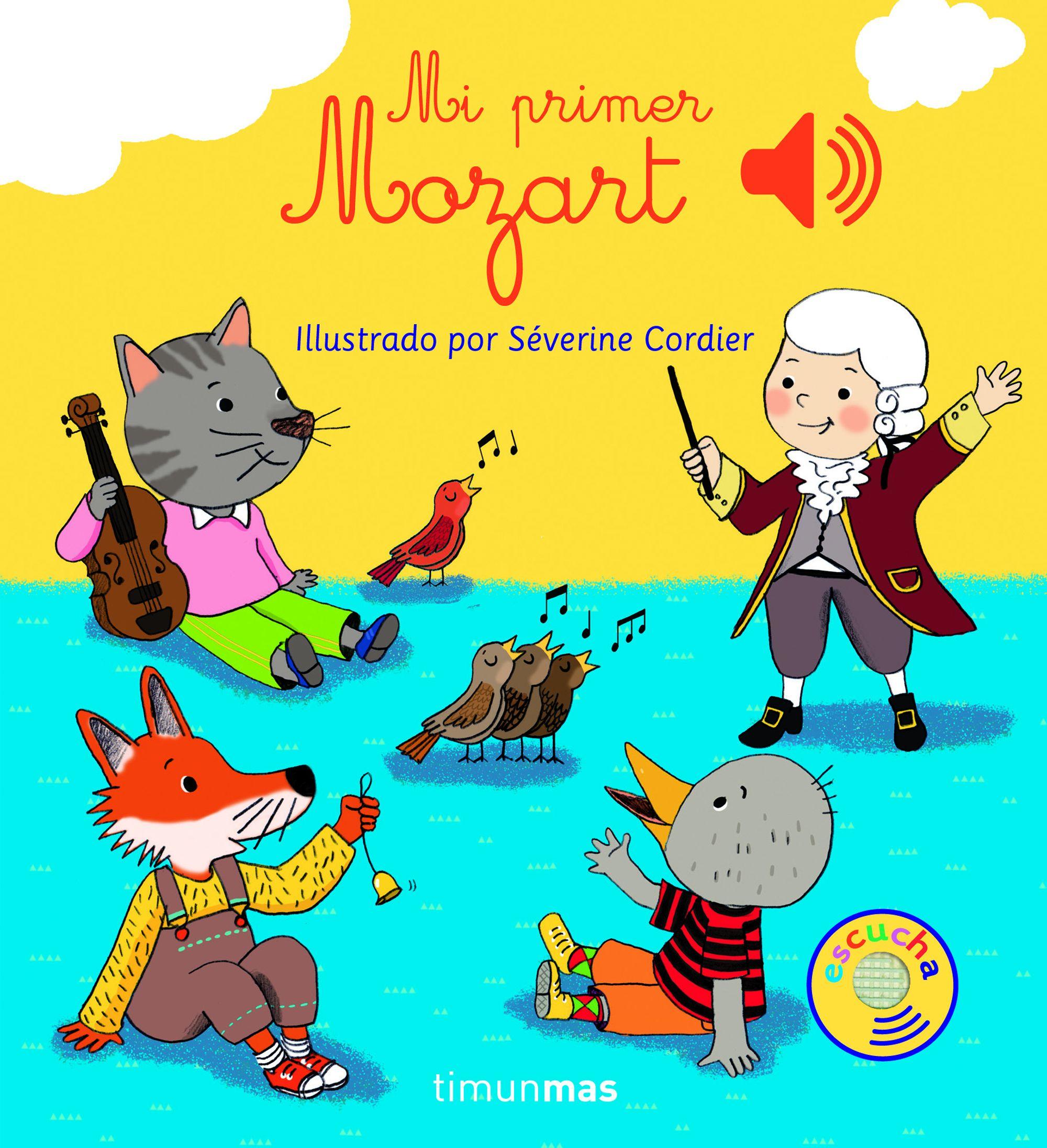 Mi Primer Mozart por Severine Cordier