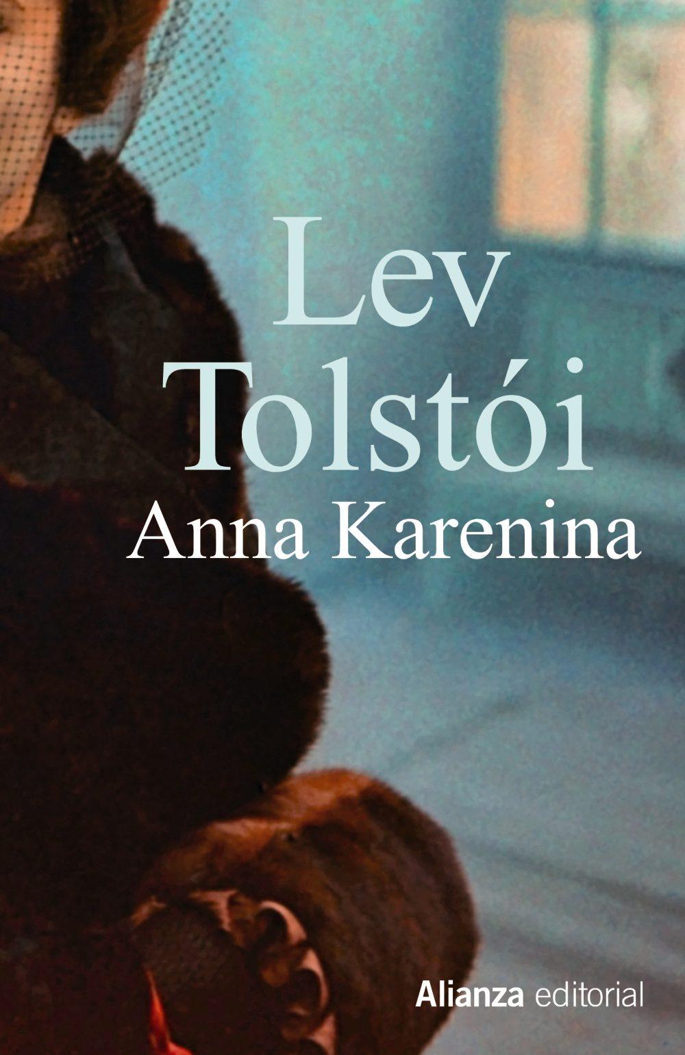 Anna Karenina, una de las joyas de la literatura rusa de todos los tiempos.