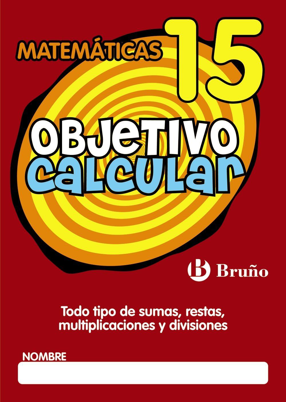 OBJETIVO CALCULAR 15