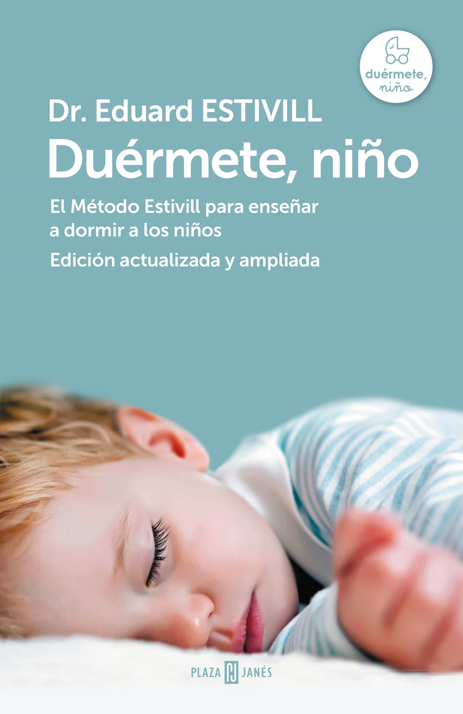 Duérmete, Niño (edición Actualizada Y Ampliada)   por Eduard Estivill