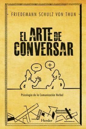 El Arte De Conversar   por Friedemann Schulz Von Thun