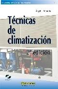 Tecnicas De Climatizacion (incluye Cd-rom) por Angel Luis Miranda
