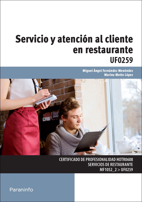 Uf0259 - Servicio Y Atención Al Cliente En Restaurante por Marina Motto Lopez;                                                                                                                                                                                                          Miguel Angel Fernandez Mene epub