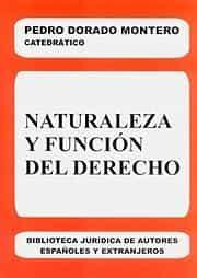 Naturaleza Y Funcion Del Derecho por Pedro Dorado Montero epub