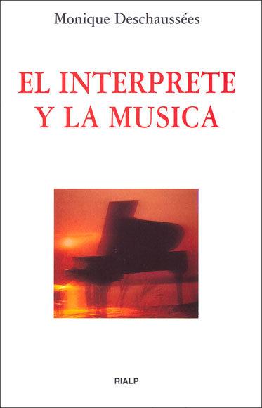 el interprete y la musica-monique deschaussees-9788432126963