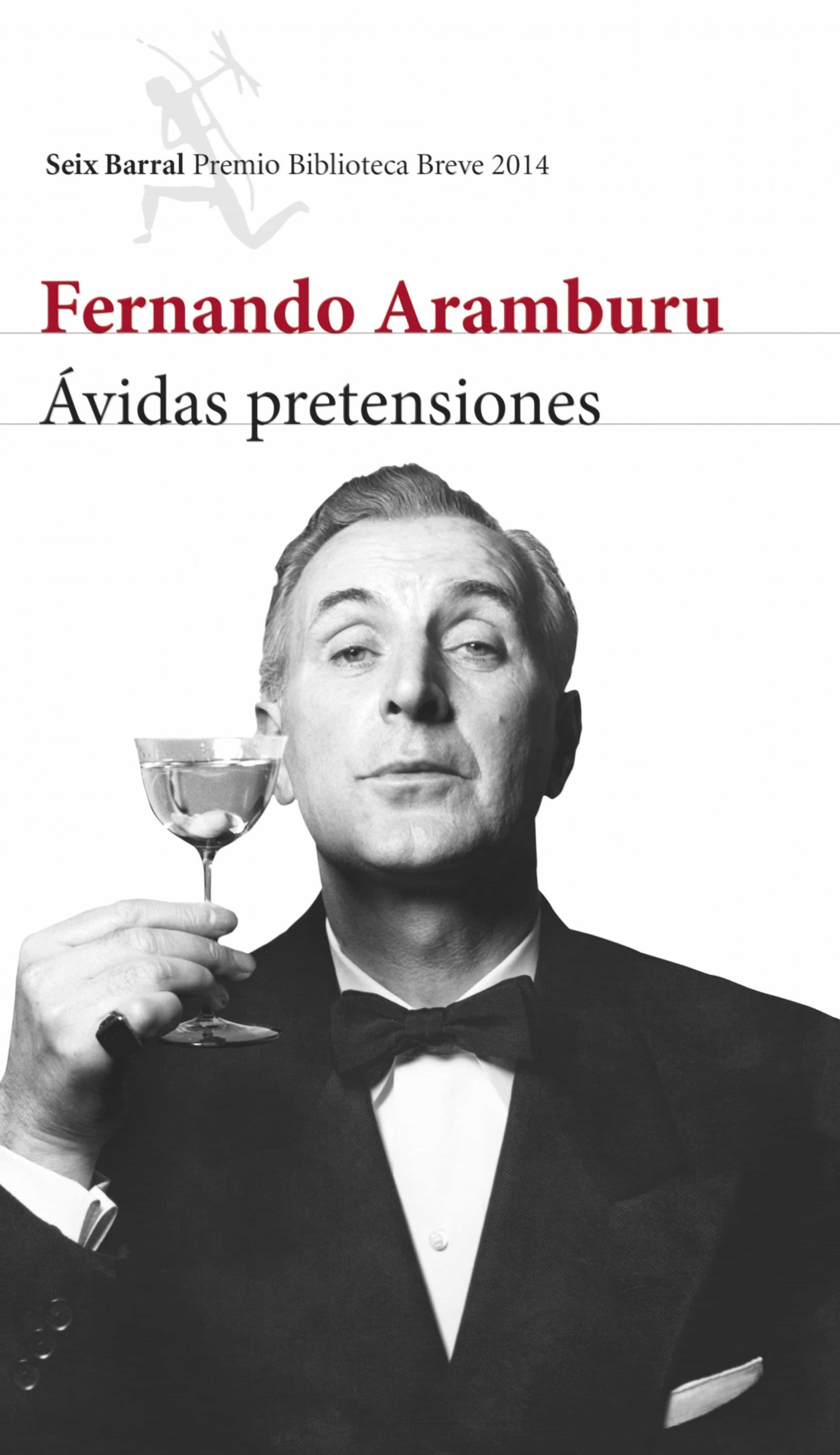 Ávidas Pretensiones   por Fernando Aramburu