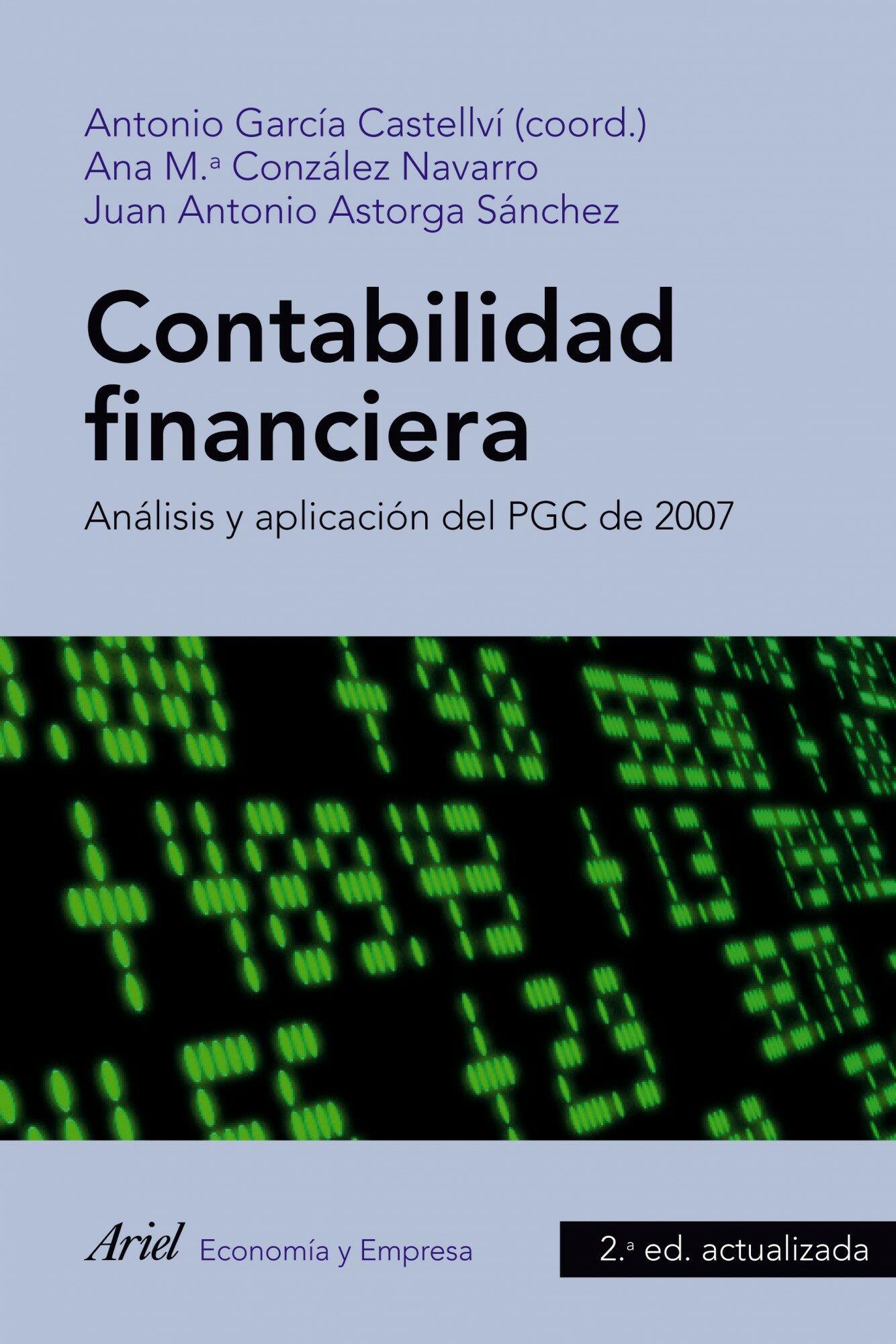 CONTABILIDAD FINANCIERA. ANALISIS Y APLICACION DEL PGC 2007 | JUAN ...