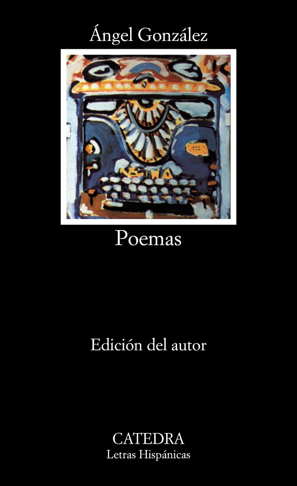 poemas (5ª ed.)-angel gonzalez-9788437602363