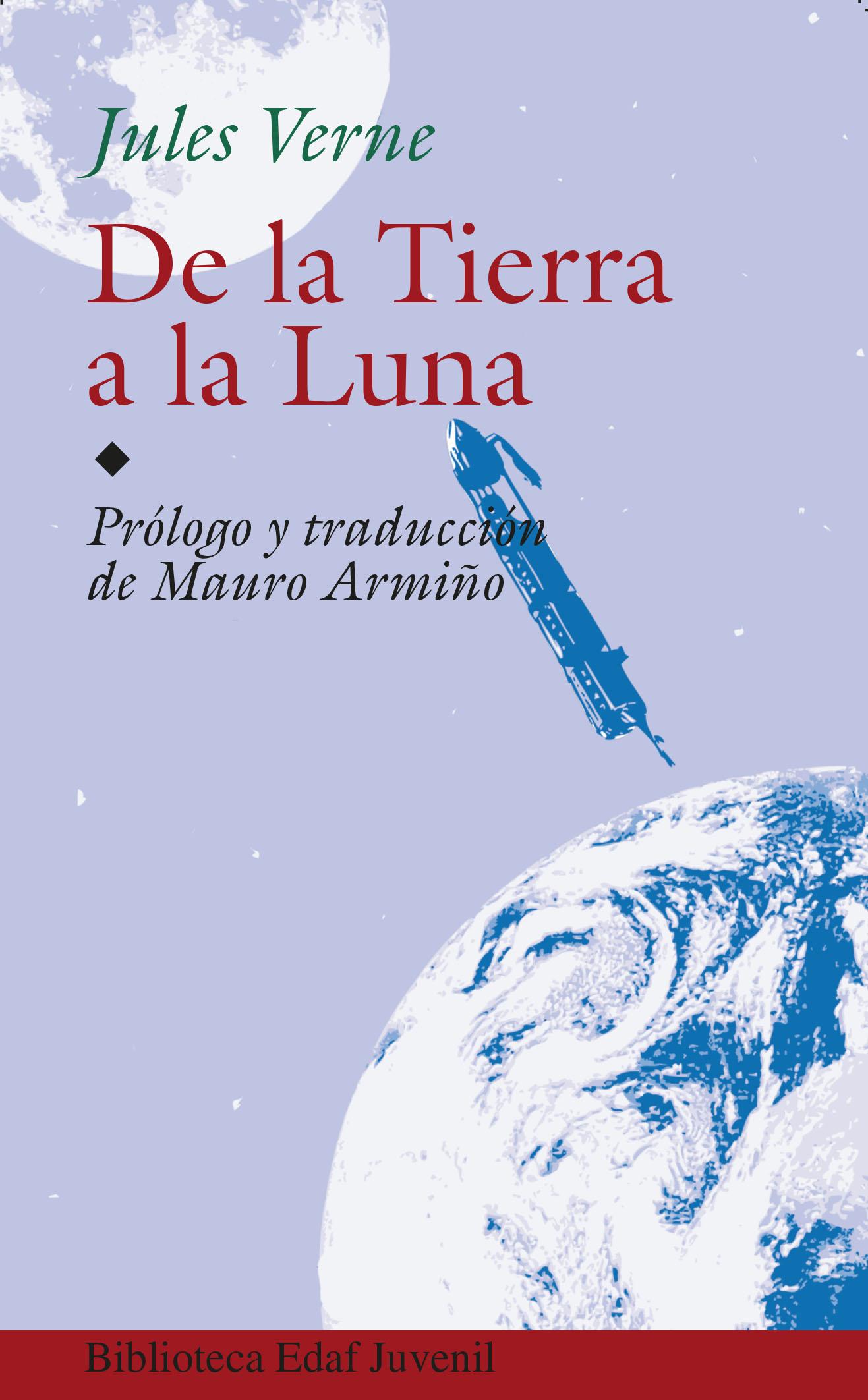 De La Tierra A La Luna por Julio Verne;                                                                                    Jules Verne epub