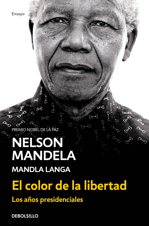 EL COLOR DE LA LIBERTAD | NELSON MANDELA | Comprar libro