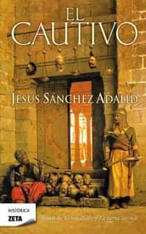 El Cautivo   por Jesus Sanchez Adalid