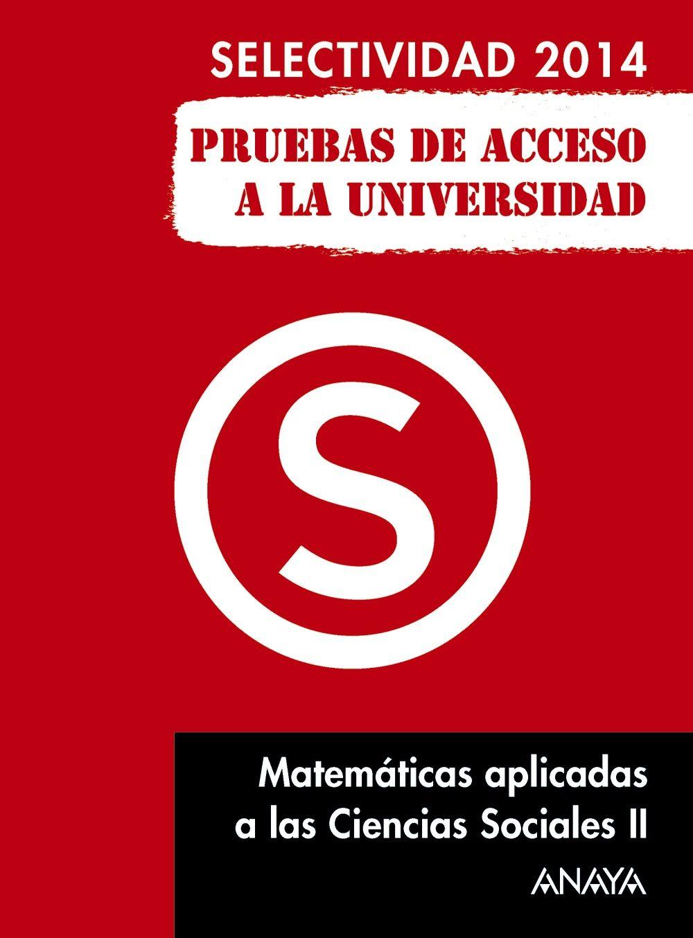 matematicas aplicadas a las ccss ii selectividad 2014-9788467883763