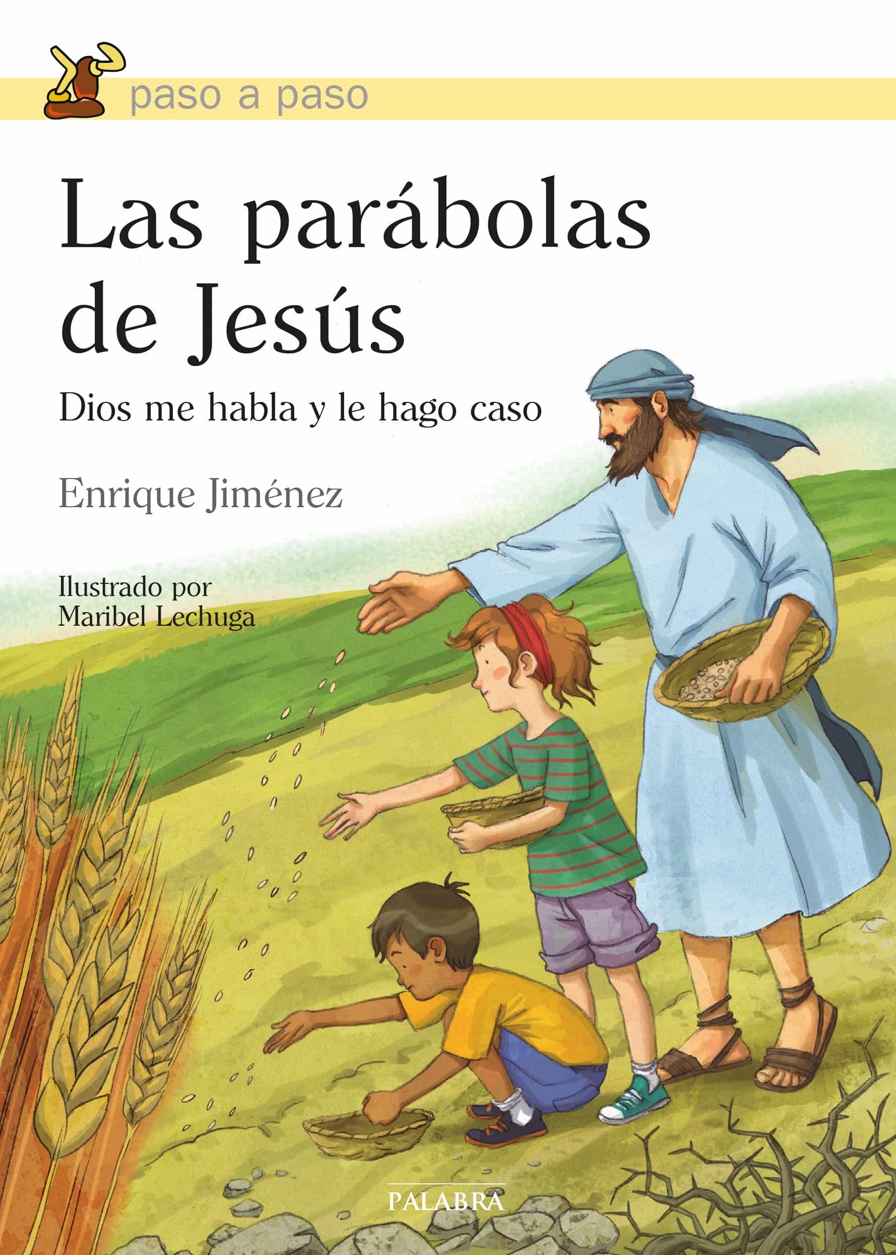 cc5705d8fbc las parabolas de jesus  dios me habla y le hago caso-enrique jimenez-