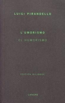 El Humorismo por Luigi Pirandello Gratis