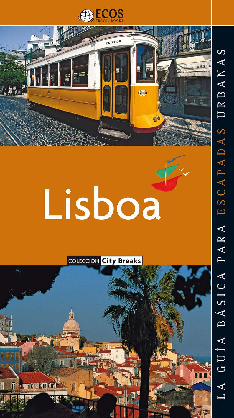 Lisboa-la Guia Basica Para Escapadas Urbanas (guias Ecos) por Angelika Konig Gratis