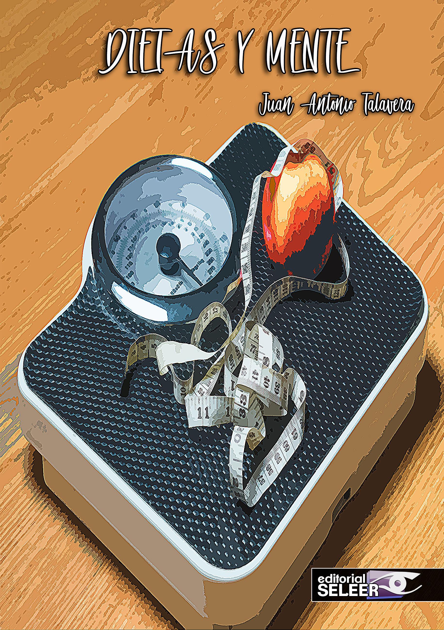 dietas y mente-juan antonio talavera-9788494902963