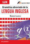 Gramatica Abreviada De La Lengua Inglesa por Mauricio Lagartos