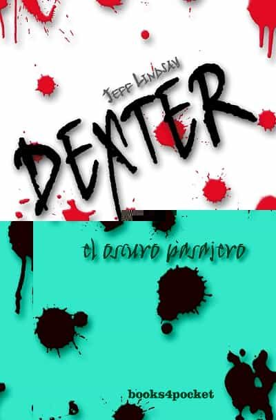 dexter: el oscuro pasajero-jeff lindsay-9788496829763