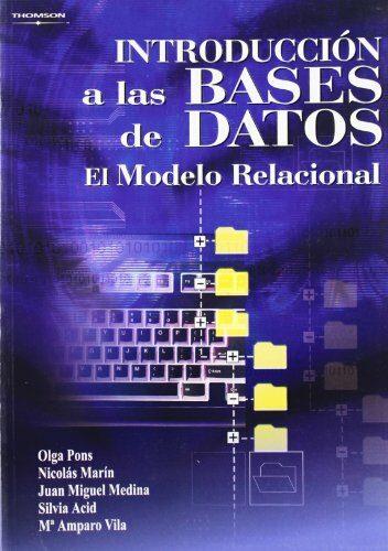 Introduccion A Las Bases De Datos: El Modelo Relacional por Vv.aa. epub