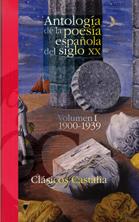 Antologia De La Poesia Española Del Siglo Xx. Vol.i 1900-1939 por Vv.aa. epub