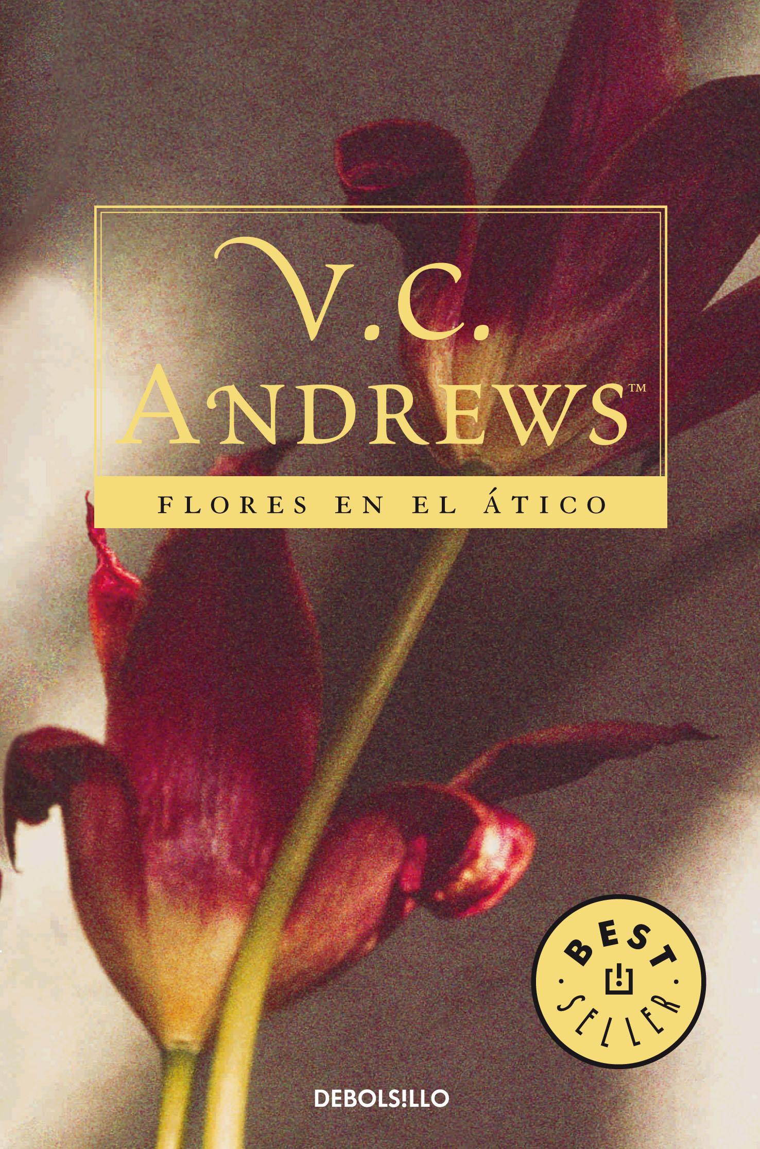 Flores En El Atico Saga Dollanganger 1 V C Andrews Comprar