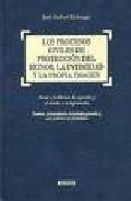 Procesos Civiles De Proteccion Del Honor. por Jose Garcia Llobregat epub