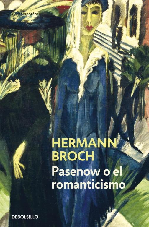 Pasenov O El Romanticismo (los Sonambulos, 1) por Hermann Broch;                                                                                    Herman Broch epub
