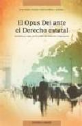 El Opus Dei Ante El Derecho Estatal: Materiales Para Un Estudio D E Derecho Comparado por J.m. Vazquez Garcia-peñuela epub
