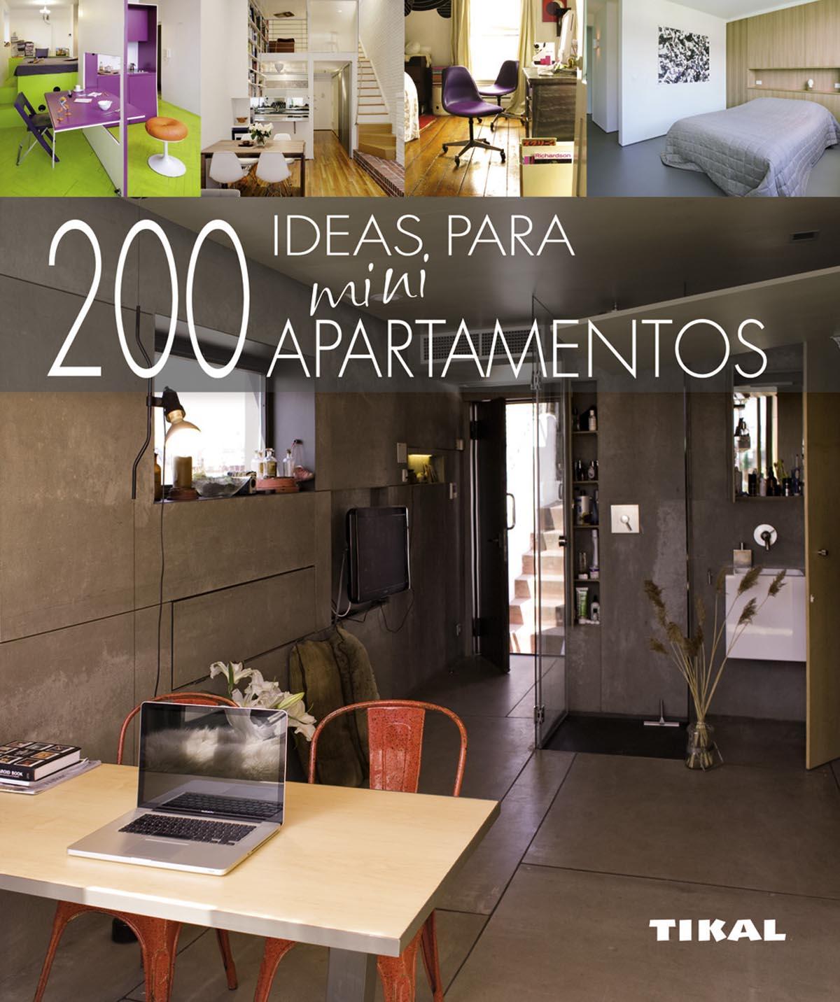 200 Ideas Para Miniapartamentos por Cristina Paredes Benitez