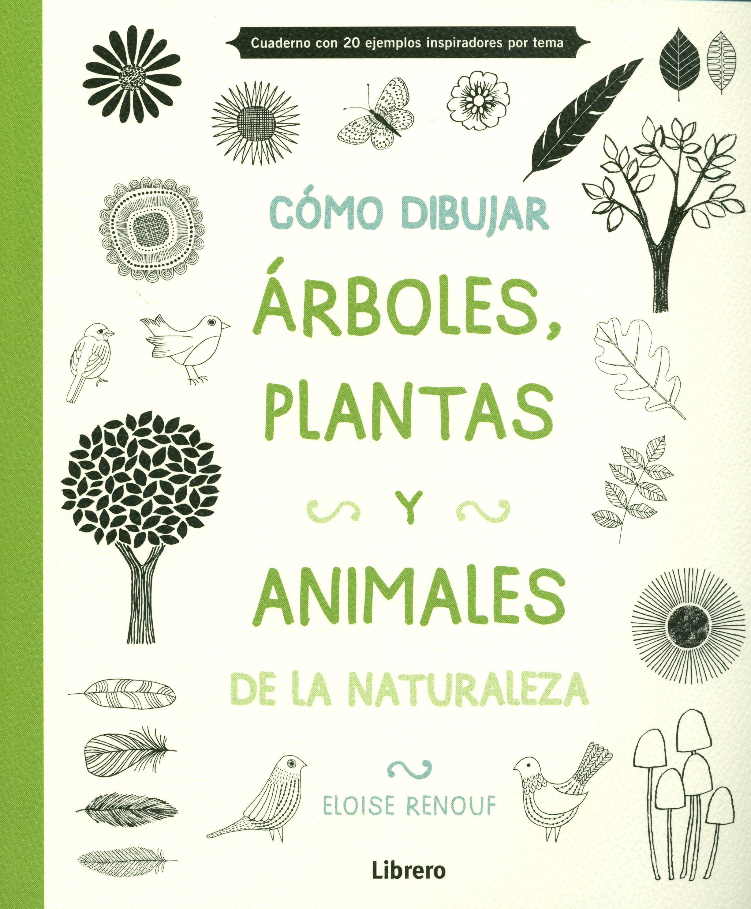 COMO DIBUJAR  ARBOLES PLANTAS Y ANIMALES  ELOISE RENOUF