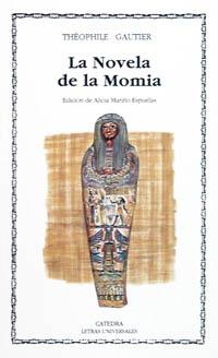 La novela de la momia (Letras Universales)
