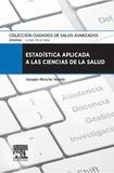 Estadística Aplicada A Las Ciencias De La Salud, 1E