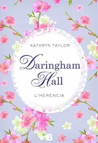 DARINGHAM HALL: L HERENCIA
