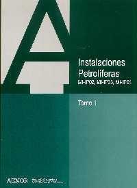 INSTALACIONES PETROLIFERAS (MI-IPO2, MI-PO3, MI-IP04)
