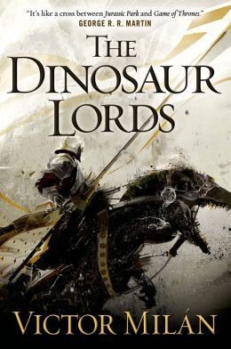 The Dinosaur Lords: A Novel