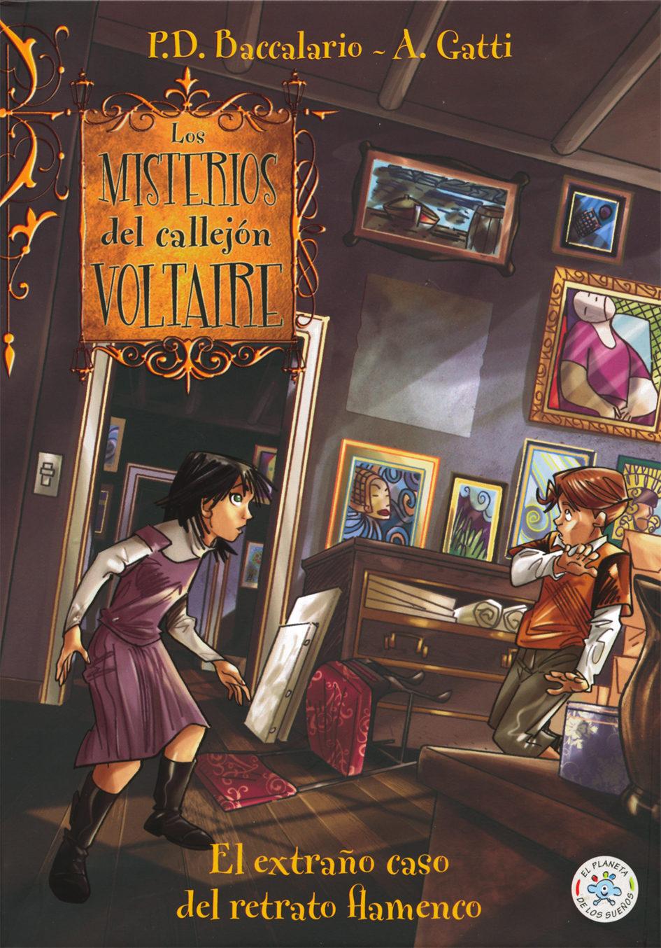Los misterios del callejón Voltaire. El extraño caso del retrato flamenco (El planeta de los sueños)