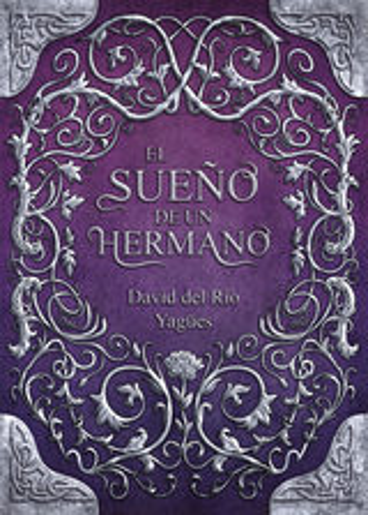 EL SUEÑO DE UN HERMANO (2ª EDICIÓN) (EBOOK)