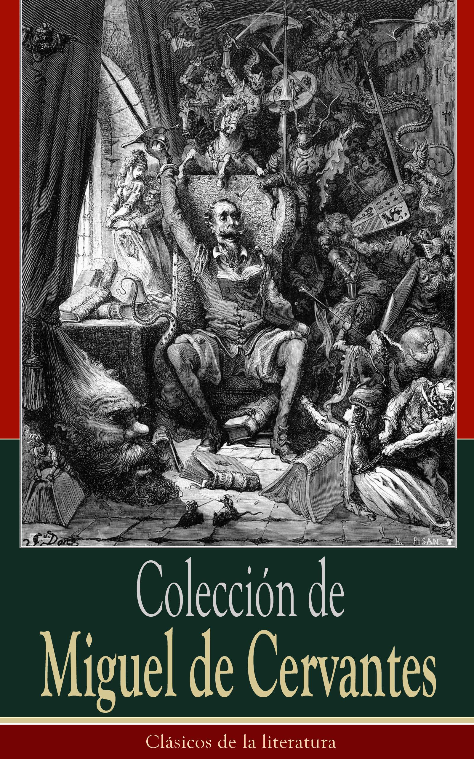 Colección de Miguel de Cervantes: Clásicos de la literatura