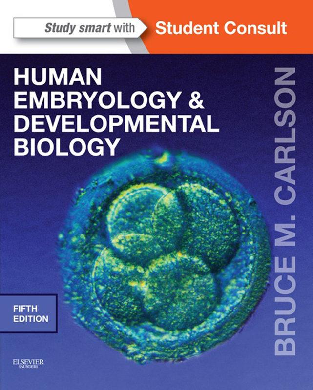 HUMAN EMBRYOLOGY AND DEVELOPMENTAL BIOLOGY (EBOOK)