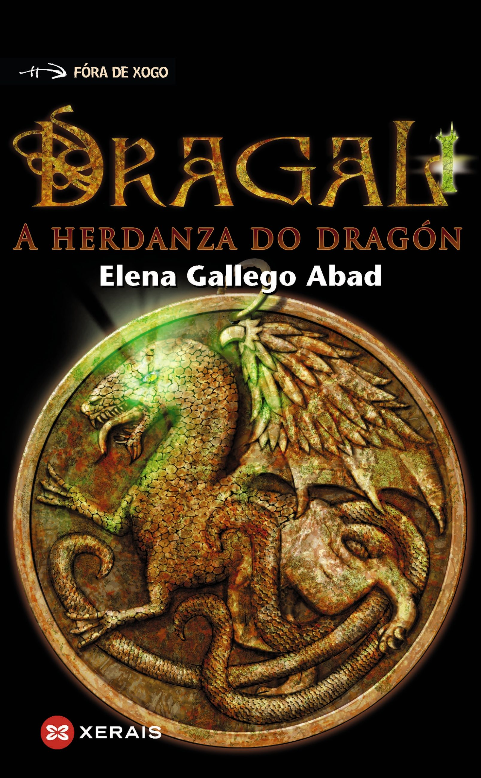 Dragal I (Galician Edition)